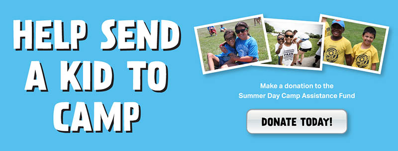 Help Send a Kid to Camp.  Donate to the Summer Camp Financial Assistance Fund.