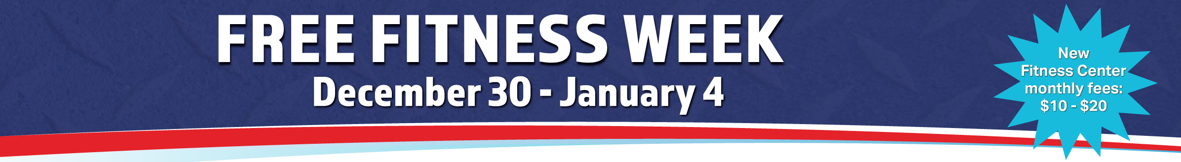 Free Fitness Week | December 30 - January 4