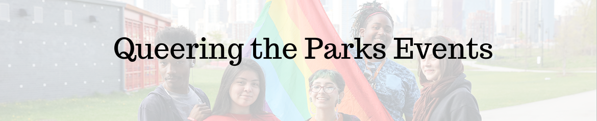 Queering in the Parks events