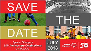 July 2018 Special Olympics 50th Anniversary Celebrations