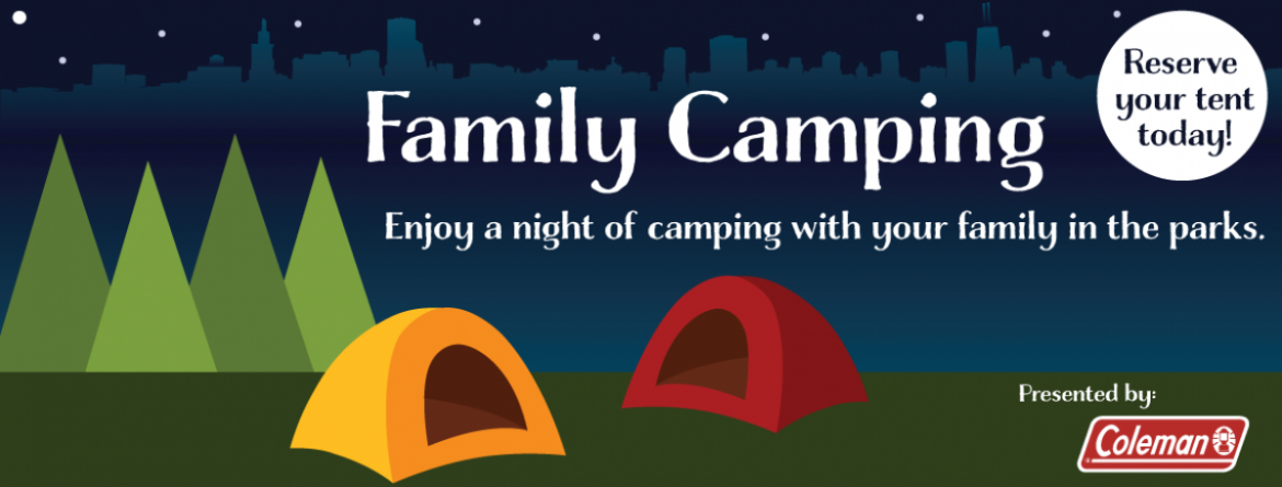 Spend a night with your family camping in the parks.  Register for one of four Family Camping events.