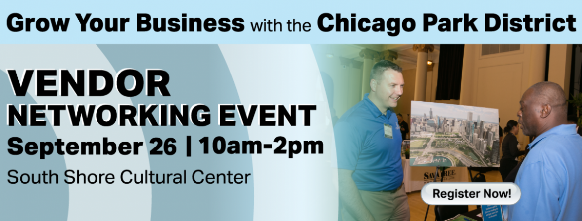 Vendor Networking Event - Thursday, September 26 from 10am - 2pm at South Shore Cultural Center.