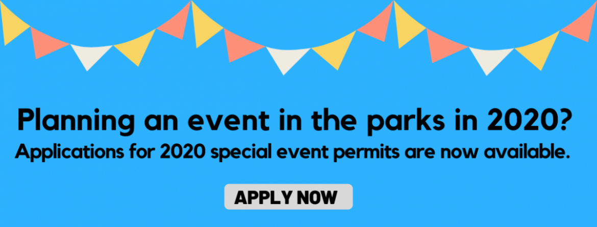 Having an event in the parks in 2020?  Special event permit applications are available online now.
