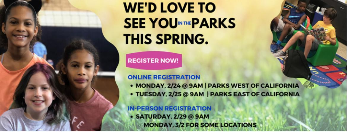 Online registration for spring programs begins February 24 & 25, and in-person registration begins February 29 for most parks.  Register online now.
