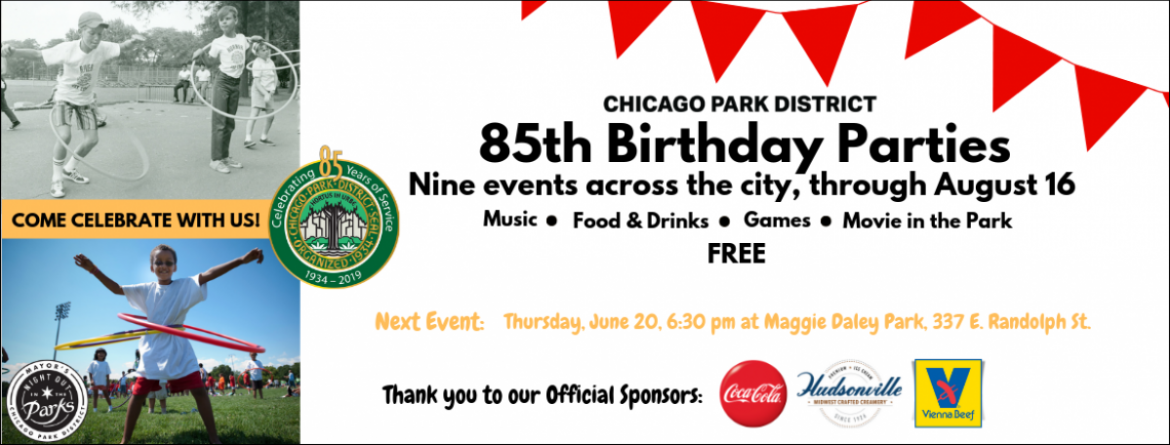 85th Birthday Parties - Come Celebrate with Us!  Nine events across the city, through August 16. Free.