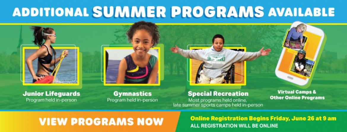 Additional summer programs offered: Junior Lifeguards, Gymnastics, Special Recreation & virtual programs.  Registration begins Friday, June 26 at 9 am.  All registration is online.