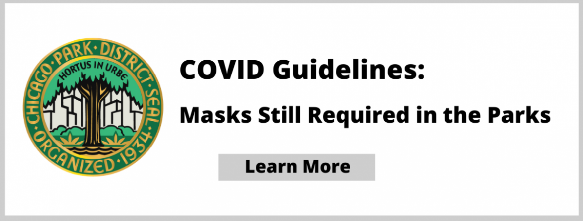 COVID Guidelines - Masks are still required in the parks.  Click here to learn more.
