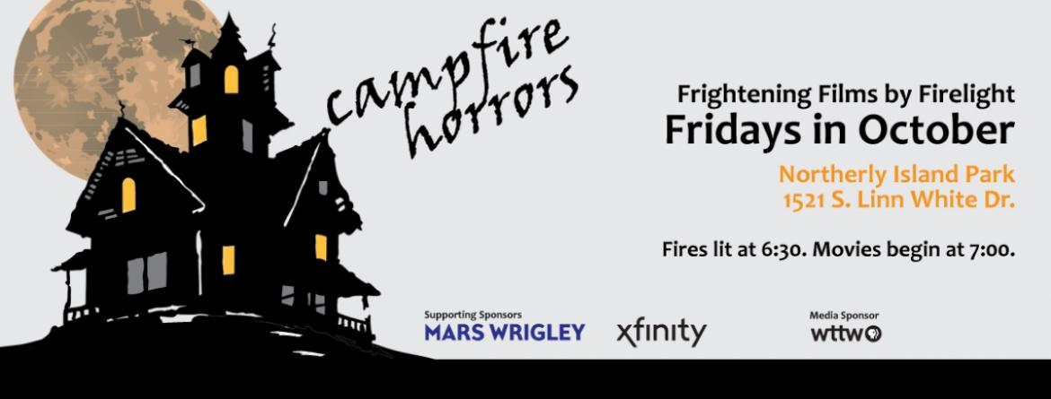 Enjoy bonfires and a scary movie at the Campfire Horrors event at Northerly Island.  Fridays in October, beginning at 7 pm.