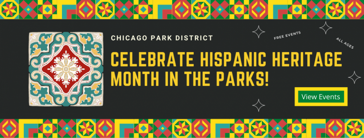 Celebrate Hispanic Heritage Month in the Parks. Click here to see a list of events.