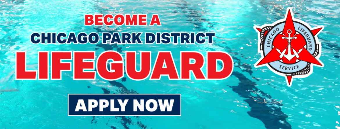 Become a Chicago Park District Lifeguard.  Click here to learn more about the application process and apply now.