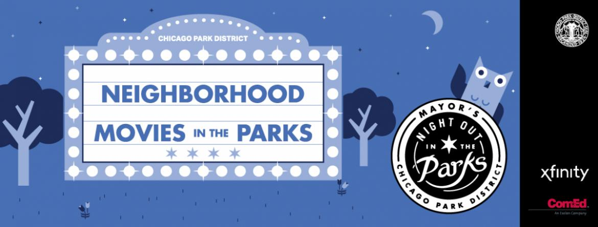 Enjoy Movies in the Parks this summer, supported by Xfinity and ComEd and part of Night Out in the Parks.  See the movies line up and learn about the public health guidelines all movie patrons must follow.