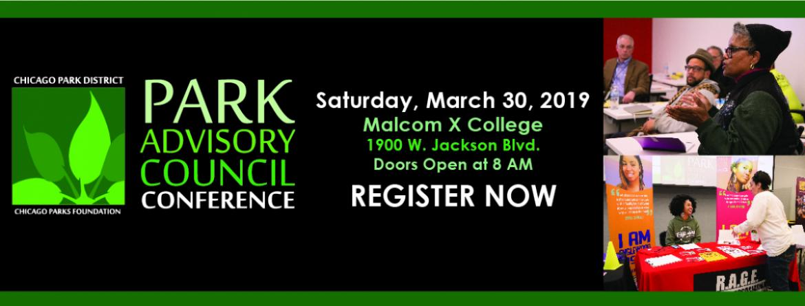 Join us at the 2019 annual Park Advisory Council Conference, March 30 at Malcolm X College.