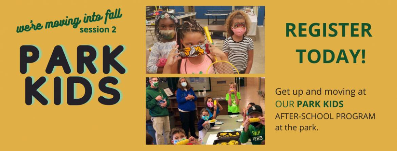 Register today for our Park Kids after-school program