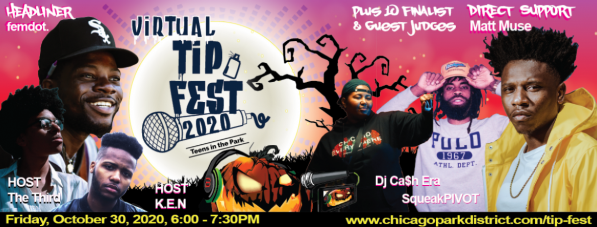 Teens, join us for the virtual TIP (Teens in the Park) Fest - Friday, October 30 at 6 pm and see headliner femdot and other special guests.
