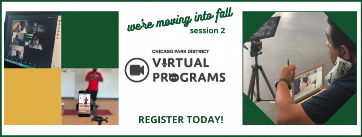 Register today for our Fall 2 Virtual Programs