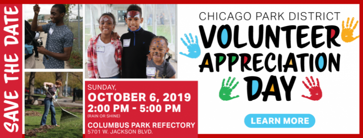 Chicago Park District volunteers are invited to join us for the annual Volunteer Appreciation Day event on October 6 at Columbus Park Refectory.