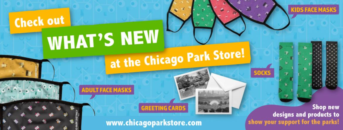 Check out what's new at the Chicago Park District Store - kids & adult face masks, greeting cards, socks and more.