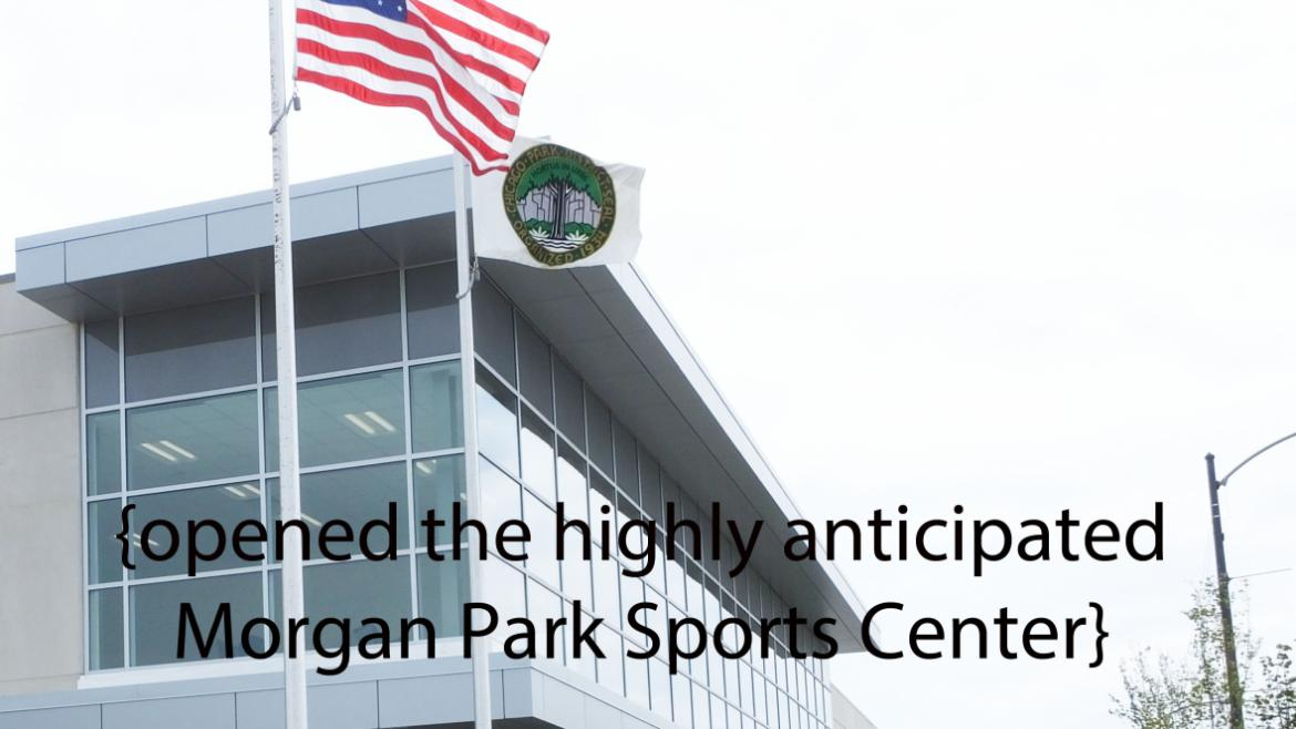 We celebrated the opening of the highly anticipated Morgan Park Sports Center
