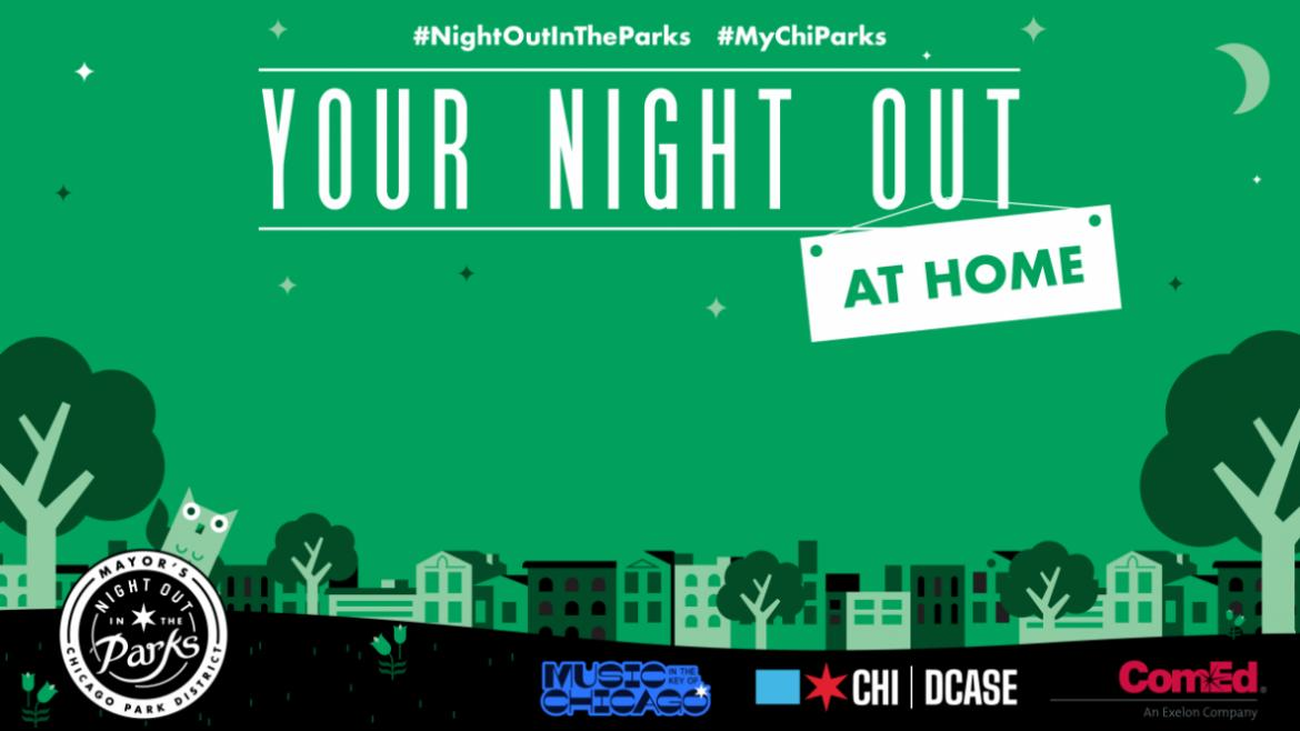 Your Night Out at Home Virtual Experience Kicks Off July 27.