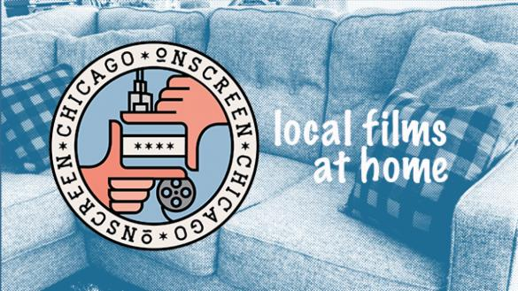 This at-home showcase features some of the local films that were part of the Chicago Onscreen Local Film Festival over the last six years.