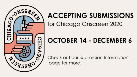 Chicago Onscreen 2020 Submissions