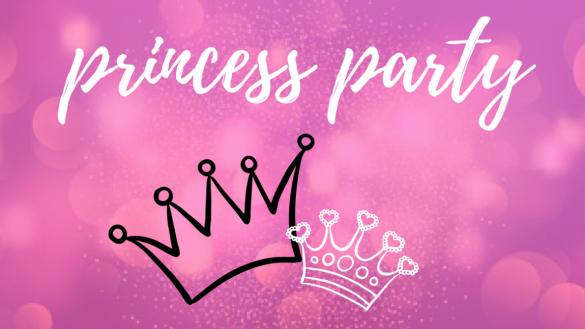 Join us for a princess party!