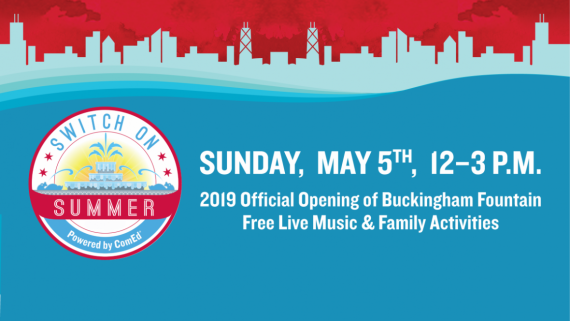 Switch on Summer event, official opening of Buckingham Fountain, Sunday, May 5 from 12-3 pm.