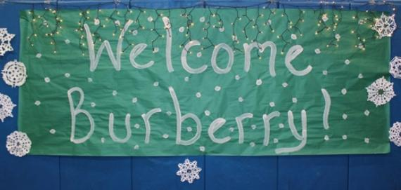 Sign made welcoming Burberry